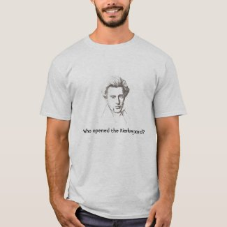 Who opened the Kierkegaard?
