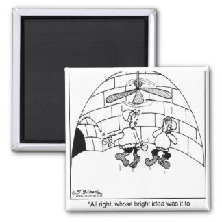 Who Put in the Ceiling Fan? 2 Inch Square Magnet