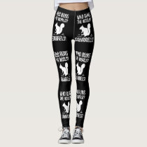 Who Runs The World? Squirrel Leggings