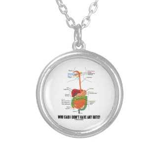 Who Said I Didn't Have Any Guts? Digestive System Necklace