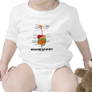 Who Said I Didn't Have Any Guts? Digestive System Tshirt