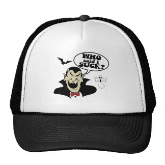 Who Said I Suck? Mesh Hat