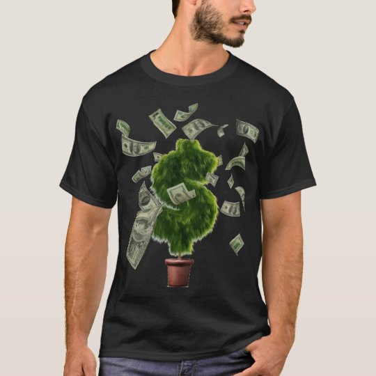 Who Said Money Doesn't Grow On Trees!!! T-Shirt