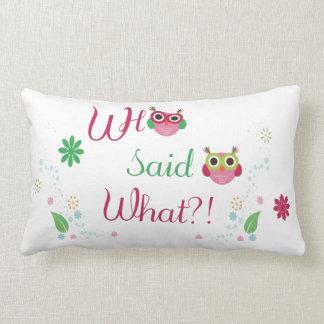 Who Said What?! Cute Owl Lumbar Pillow