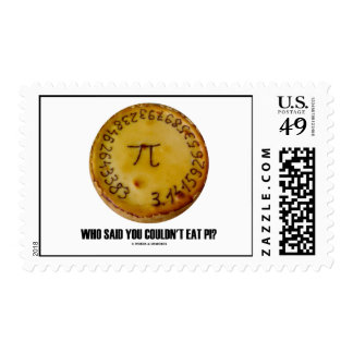 Who Said You Couldn't Eat Pi? (Pi On A Pie) Postage Stamps