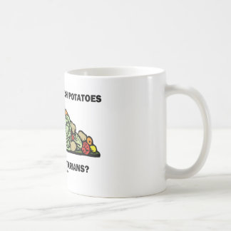 Who Says Couch Potatoes Aren't Vegetarians? Coffee Mug