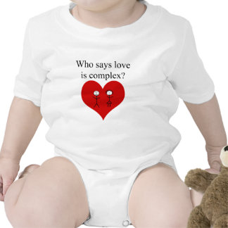 Who Says Love Is Complex Tshirt