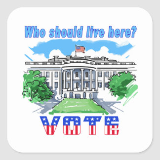Who Should Live Here White House Sticker