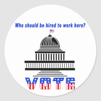 Who Should Work Here Congress Round Stickers