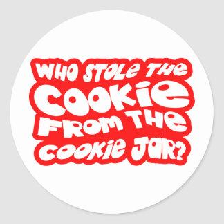 Who Stole The Cookie From The Cookie Jar? Classic Round Sticker
