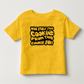 Who Stole The Cookie From The Cookie Jar? Toddler T-shirt