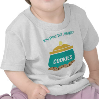 Who Stole the Cookies T-shirts