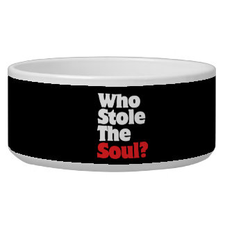 Who Stole The Soul? Bowl