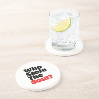 Who Stole The Soul? Coaster