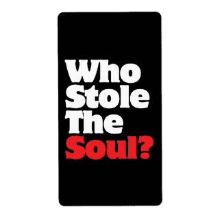 Who Stole The Soul? Shipping Label