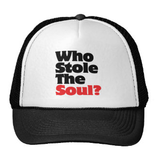Who Stole The Soul? Trucker Hat