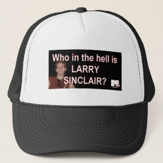 Who the hell is Larry Sinclair Hat