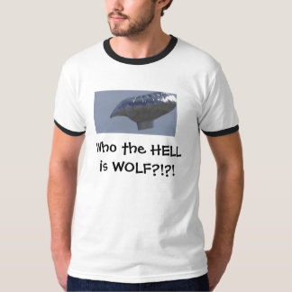 Who the HELL is WOLF? T-Shirt
