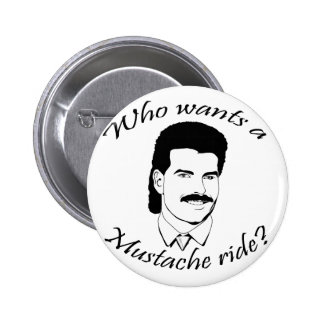 Who Wants a Mustache Ride? Pinback Button