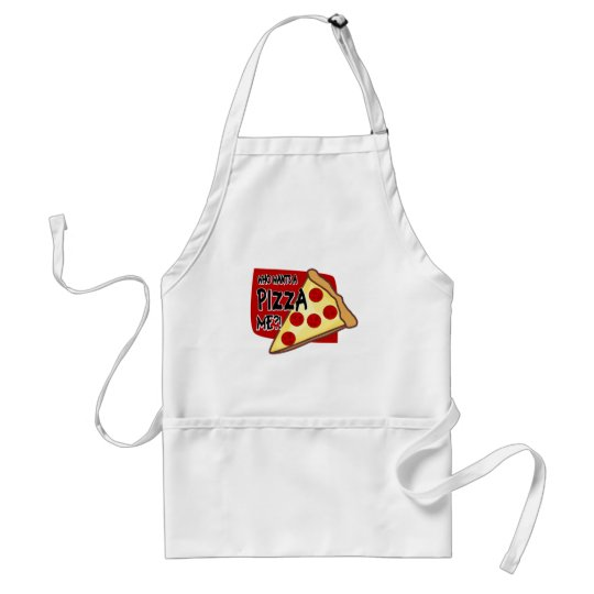 Who Wants A Pizza Me?! Adult Apron