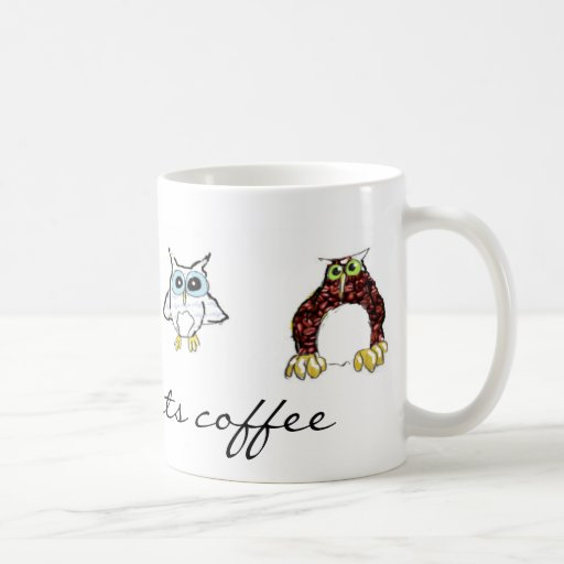 Who wants coffee... coffee mug