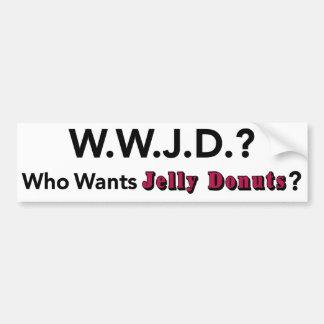 Who Wants Jelly Donuts bumper sticker wwjd? Car Bumper Sticker