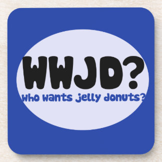 Who wants Jelly donuts? Coasters