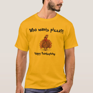 Who wants pizza?! T-Shirt