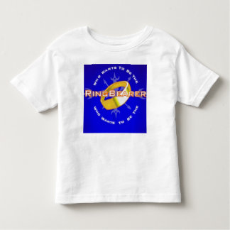 who wants to be the ringbearer? toddler t-shirt