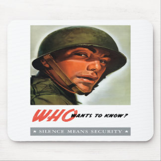 Who wants to know? mousepad