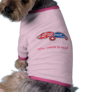 Who wants to race Dog Shirt
