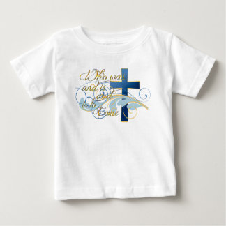 Who was and is and is to come infant t-shirt