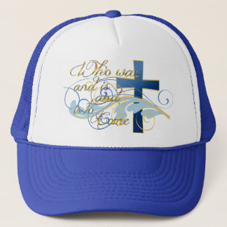 Who was and is and is to come trucker hat