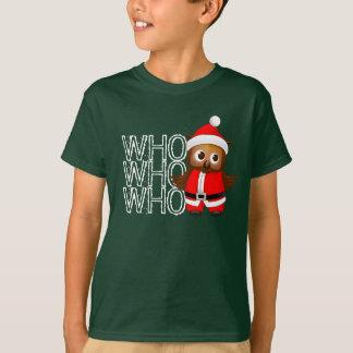 Who Who Who Santa Claus Owl - Ho Ho Ho T-Shirt