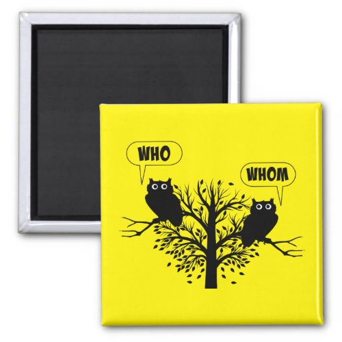 Who Whom Grammar Humor Owls 2-inch Square Magnet