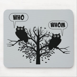 Who Whom Grammar Humor Owls Mouse Pad