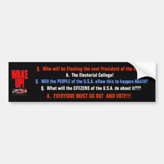 Who will be Electing the... Car Bumper Sticker