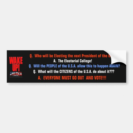 Who will be Electing the... Bumper Sticker