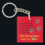 "Who will care for my pets in an emergency - named keychain<br><div class=""desc"">If you are worried about being taken ill or other about how the people taking care of you will know about your pet or pets who are at home, possibly alone, this keyring could help save their lives as well as give you peace of mind. There are text template fields...</div>"