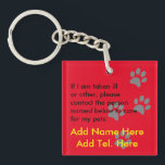 """Who will care for my pets in an emergency - named keychain<br><div class=""""desc"""">If you are worried about being taken ill or other about how the people taking care of you will know about your pet or pets who are at home, possibly alone, this keyring could help save their lives as well as give you peace of mind. There are text template fields...</div>"""