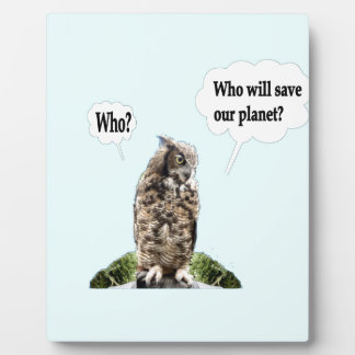 Who Will Save Our Planet ? Display Plaques