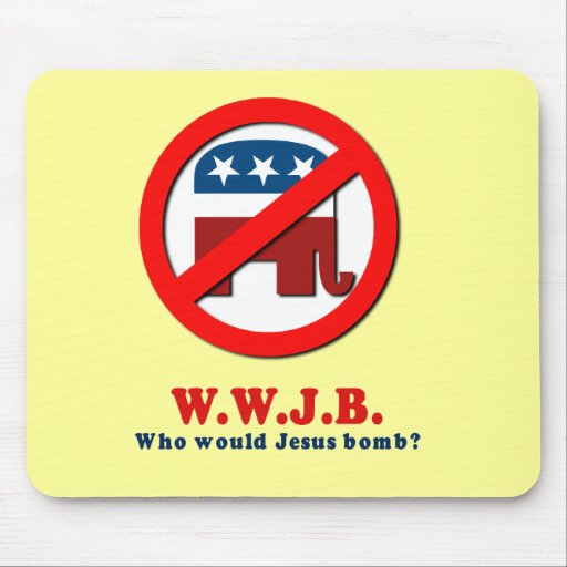 Who would Jesus Bomb Mousepads