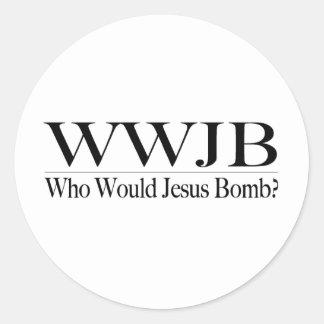 Who Would Jesus Bomb (Wwjb) Classic Round Sticker