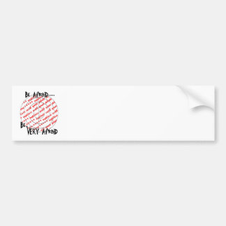Who would you like in your sight? car bumper sticker