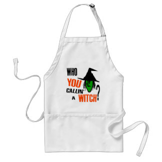 Who YOU Callin' A Witch? With Green Witch & Hat Adult Apron