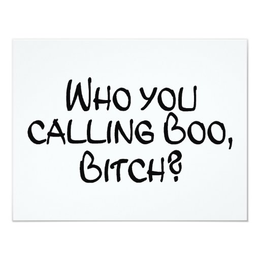 Who You Calling Boo Bitch Personalized Announcement