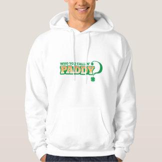 Who you calling PADDY? Sweatshirt