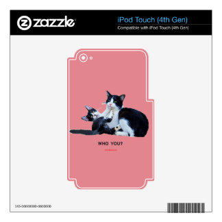 Who You Cats iPod Touch 4G Decal