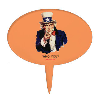 WHO_YOU_Uncle_Sam Cake Topper