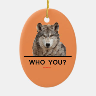 WHO_YOU_WOLF CERAMIC ORNAMENT
